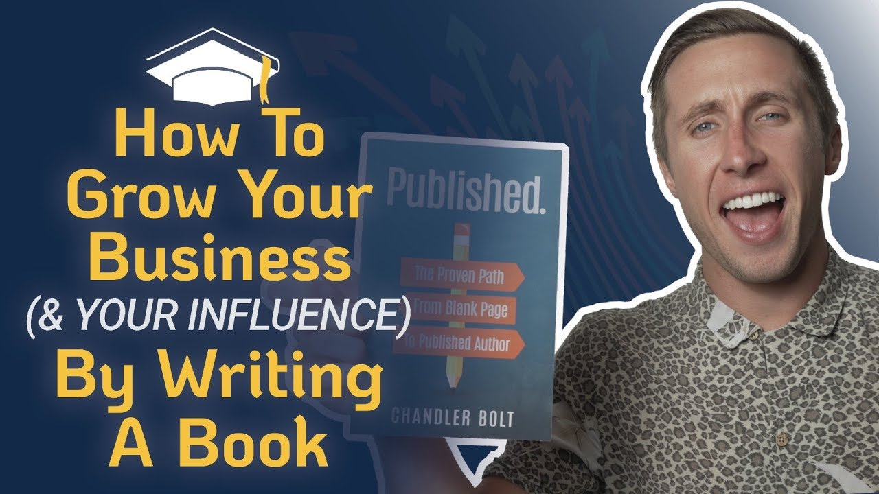 How To Write A Book To Grow Your Business (And Influence)