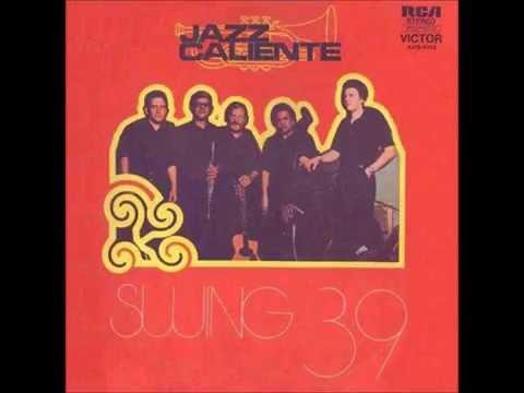 Swíng 39 - Jazz Caliente Vol. 1 Álbum completo 1975