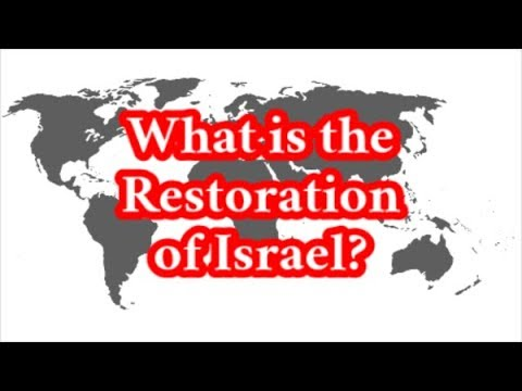 What Is The Restoration Of Israel?
