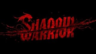 Shadow Warrior Special Edition PC Gameplay Max Settings