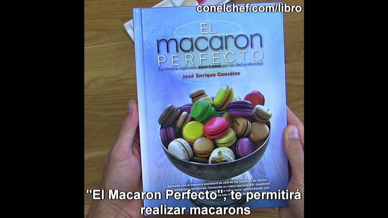 Libro EL MACARON PERFECTO Con Toda La Técnica Detallada