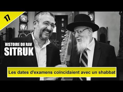 HISTOIRE DU RAV SITRUK, EPISODE 17 : Les dates d'examens coincidaient avec un shabbat