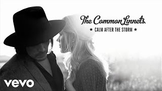 The Common Linnets - Calm After The Storm (Audio Only)