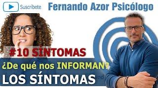 ✅ 10 SÍNTOMAS que INFORMAN que hay que CAMBIAR COSAS | Fernando Azor Psicólogo