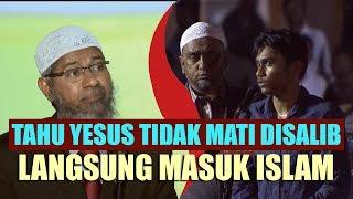 Tahu Yesus Tidak Mati Disalib, Langsung Masuk Islam   Dr. Zakir Naik