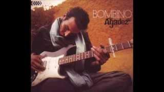 BOMBINO       ------  Tar Hani ( my love)       -       Niger