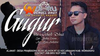 Download GUGUR_OCHOL DHUT (OFFICIAL MUSIC VIDEO) ORIGINAL