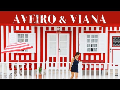 PORTUGAL | Aveiro, Viana do Castelo & Caminha | Let's Travel #18