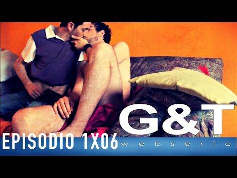 G&T webserie 1x06