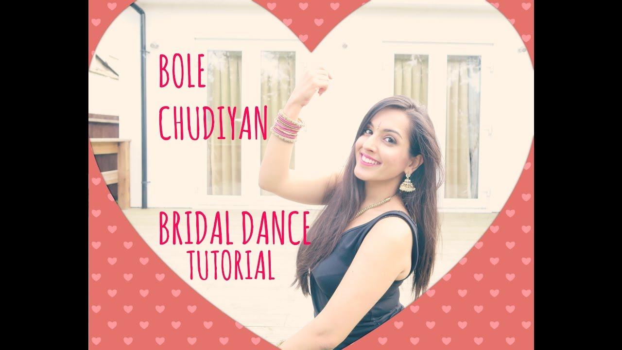 Bole Chudiyan Dance Tutorial Easy Bollywood Indian Wedding Steps