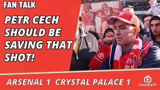Arsenal v Crystal Palace 1 - 1 | Petr Cech Should Be Saving That Shot!