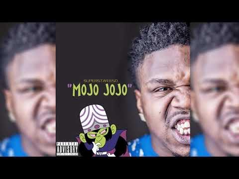 Superstar Eso - Mojo Jojo (prod. @beatsbyneco)