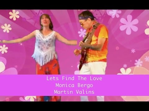 Lets Find The Love Monica Bergo Martin Valins