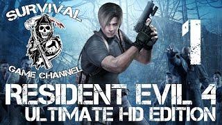 ИСПАНСКАЯ ДЕРЕВНЯ — Resident Evil 4 Ultimate HD Edition прохождение [1080p] Часть 1
