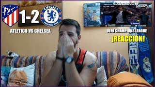 ATLETICO MADRID VS CHELSEA 1-2 | REACCION | UEFA CHAMPIONS LEAGUE | HIGHLIGHTS