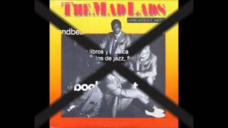 The Mad Lads - These simple reasons