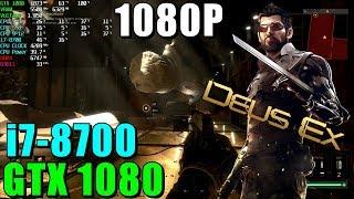 Deus Ex Mankind Divided GTX 1080 & i7-8700 | 1080p |