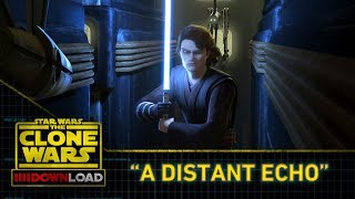 Clone Wars Download: A Distant Echo