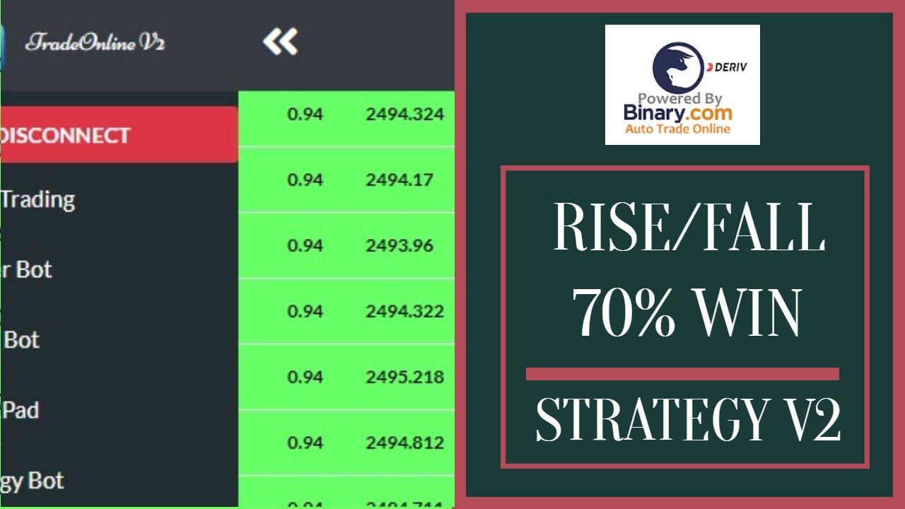 Binary.com Bot Free   Rise/Fall 70% Win Strategy V2   deriv.com