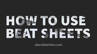 How To Use Beat Sheets