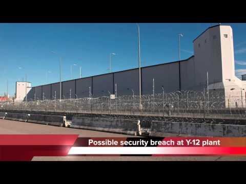 Y-12 security breach under investigation - CLASSIFIED