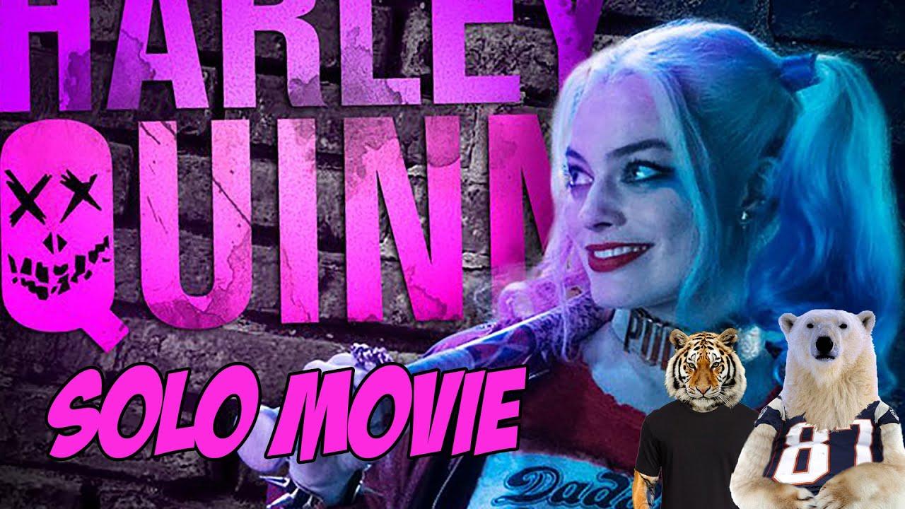 Harley Quinn Solo Film