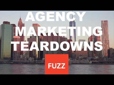 Fuzz - 4 Ways to Generate More Leads - Agency Teardown