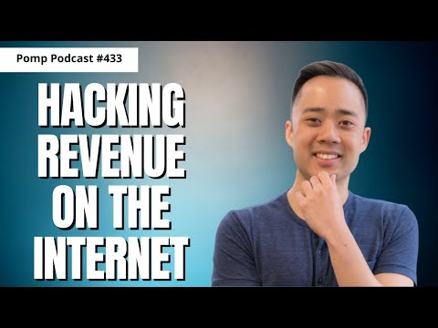 Pomp Podcast #433: Eric Siu on Hacking Revenue on the Internet