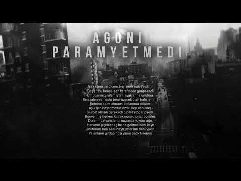 Agoni - Param Yetmedi (2017/Lyric Video)