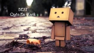 Quên Em Beat [FREE DOWNLOAD] - Karik