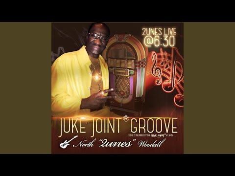 Juke Joint Groove (Live)
