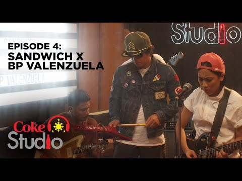 Coke Studio PH Episode 4: Sandwich X BP Valenzuela