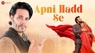 Apni Hadd Se - Official Music Video   Asif Ali   Sunny Baba   Aditi Aarya   Sahib Singh   Mohd Rafi