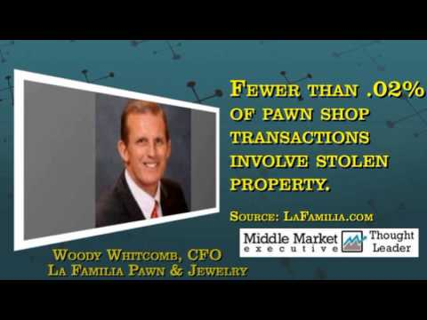 How a Global Mindset Attracted Midmarket Investors, CFO Woody Whitcomb of LaFamilia Pawn & Jewelry