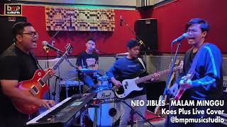 Neo Jibles - Malam Minggu (Koes Plus)