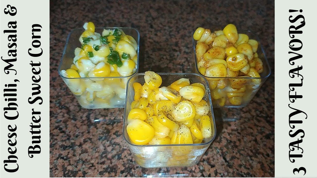 Download American Corn 3 Ways - Cheese Chilli , Masala & Butter Sweet Corn Recipe | Tea Time Snacks