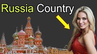 রাশিয়া দেশ || রাশিয়া দেশের অদ্ভুত কিছু তথ্য || রাশিয়া ইতিহাস