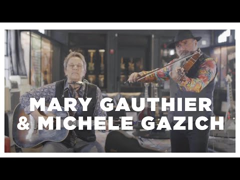 Vault Sessions: Mary Gauthier (with Michele Gazich) Plays Last Of The Hobo Kings