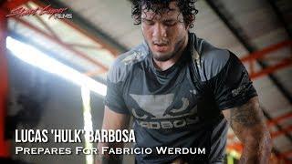 Lucas 'Hulk' Barbosa Prepares for Fabricio Werdum at Tiger Muay Thai