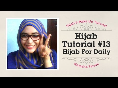 #13 Hijab Tutorial for daily - Natasha Farani