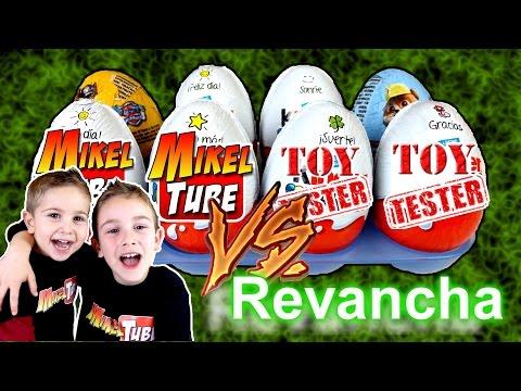 Revancha Reto Kinder Sorpresas Mikel Tuve VS. Toy Tester