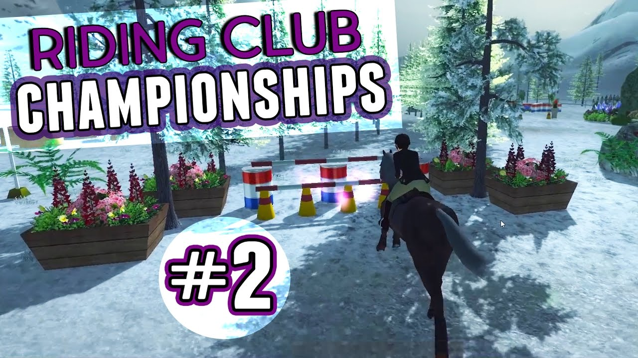 Riding Club Championships || LET'S PLAY #2 - YouTube
