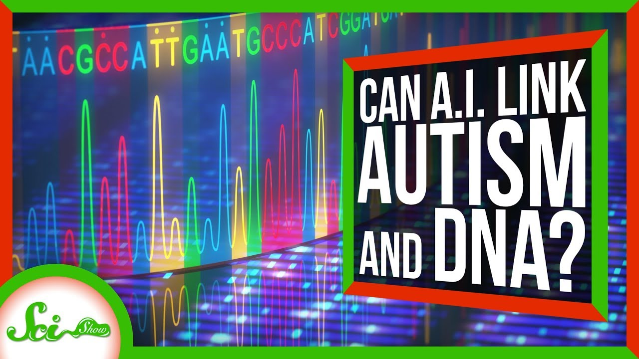 Mystery Gene Uncovered In Autism >> A I Reveals Autism Linked Changes In Junk Dna Scishow News