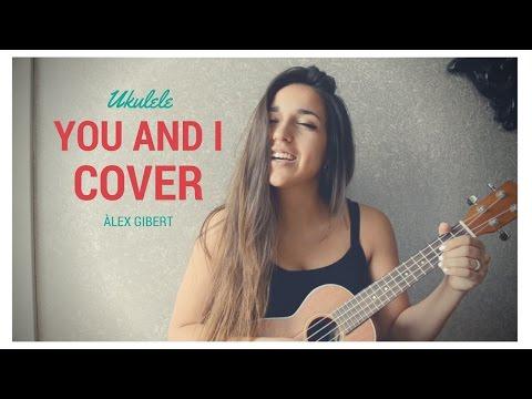 You And I - Ingrid Michaelson   Ukulele Cover