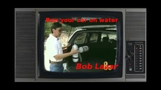 Run your car on water-  Bob Lazar | Video