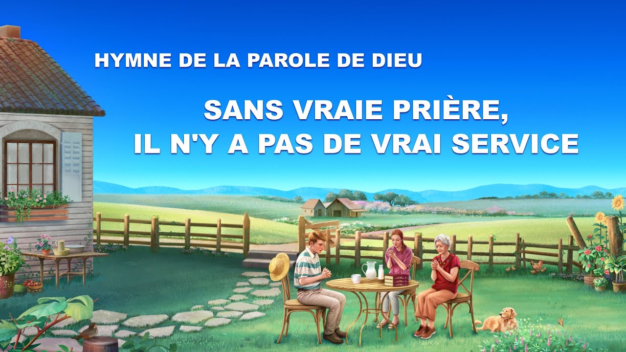 Chanson chrétienne en français « Sans vraie prière, il n'y a pas de vrai service »