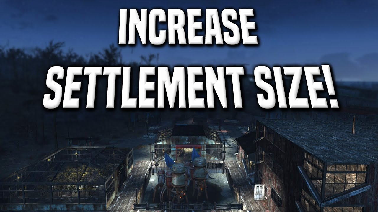 FALLOUT 4 - How To Increase Settlement Size! Glitch Tutorial - YouTube