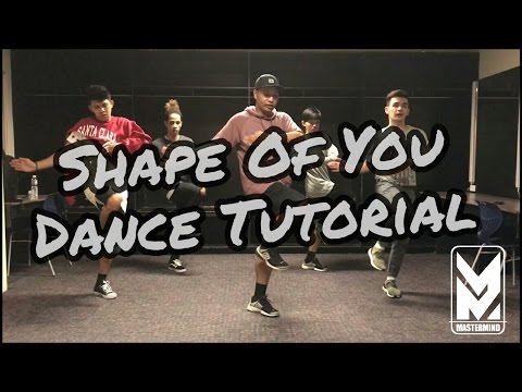 Shape Of You Dance Cover Tutorial | Mastermind