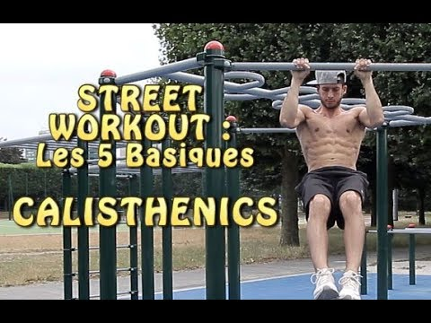 Start Street Workout : 5 Basics you Need to Master