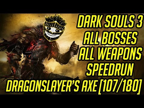 DS3 Every Weapon Every Boss Speedrun (Dragonslayer's Axe) (107/180)